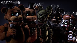 [SFM FNAF] Another Way Out (Collab)