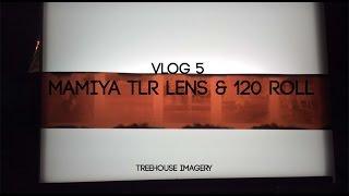 New Mamiya TLR lens & 120 roll shots--- Treehouse VLOG 5