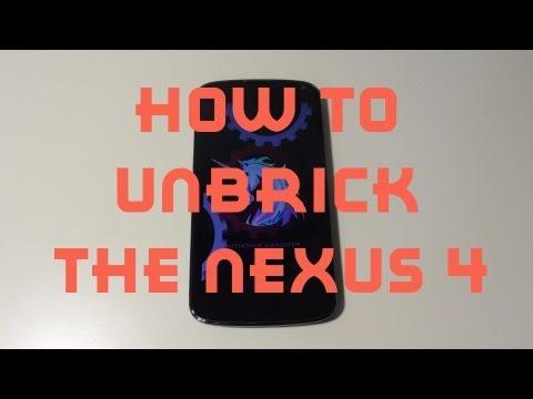 How To Unbrick The Nexus 4