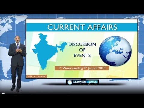 Current Affairs Lecture 1st Week ( Ending 4th January ) of 2015