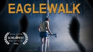 Eaglewalk | Scary Short Horror Film | Screamfest