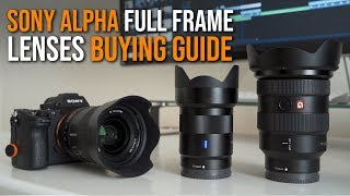 Sony Full Frame Lenses BUYING GUIDE - Sony a7 III a7RIII a7RII a7SII a9
