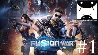 Fusion War Android GamePlay #1 (1080p) (By 37GAMES)
