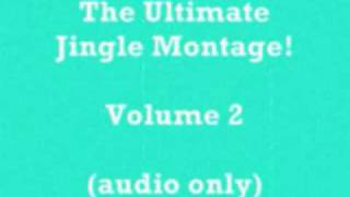 The Ultimate Jingle Montage!  Volume 2 (audio-only)