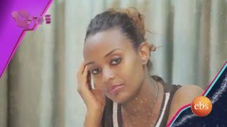 Tindochu - Ethiopian Reality TV Show (Episode 8)