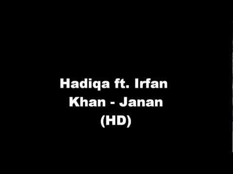 Janan - Hadiqa Kiyani Ft. Irfan Khan