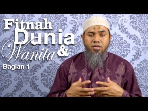 Serial Wasiat Nabi 51: Awas Fitnah Dunia Dan Fitnah Wanita 1 - Ustadz Afifi Abdul Wadud