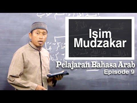 Serial Pelajaran Bahasa Arab (09): Isim Mudzakkar - Ustadz Hamdan Hambali