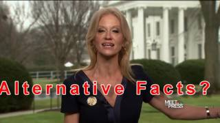 Alternative Facts , Kellyanne Conway destroyed .