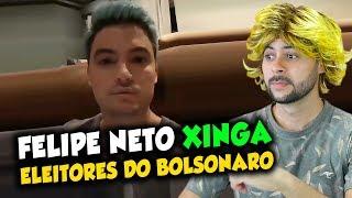FELIPE NETO xinga eleitores do Bolsonaro