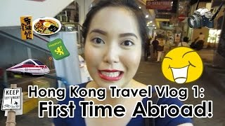 FIRST TIME ABROAD!!! Hong Kong Day 1 (July 19, 2014) - saytiocoartillero