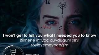 Billie Eilish 6.18.18     Ingilizce-Turkce Altyazili