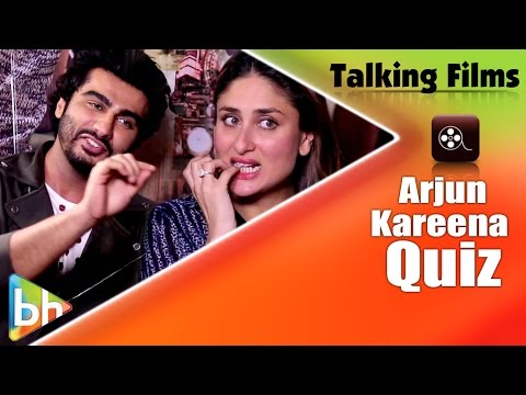 Exclusive: Hilarious 'Talking Films Quiz' With Arjun Kapoor-Kareena Kapoor Khan