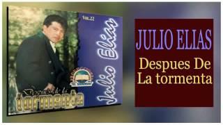 download lagu Julio Elias, Despues De La Tormenta, Disco Completo gratis