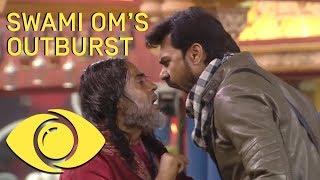 Swami Om's Shocking Outburst - Bigg Boss India - Big Brother Universe
