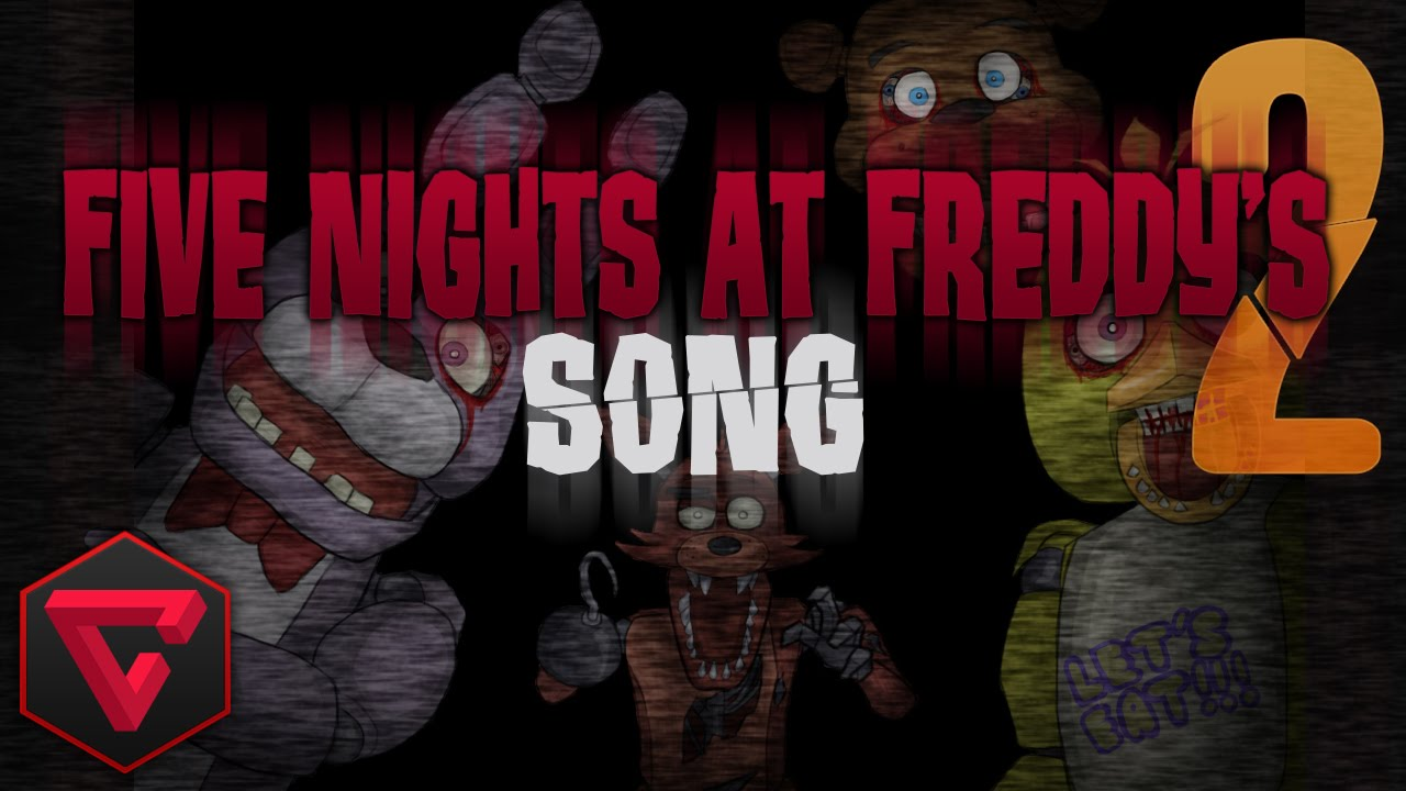 5 nights at freddys 2 songs