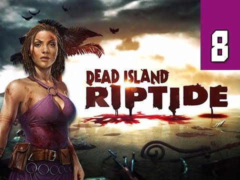 Dead Island Riptide Walkthrough - Part 8 Boat Engine Gameplay Commentary