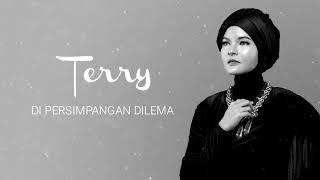 Download Lagu Terry - Di Persimpangan Dilema [Official Audio Video] Gratis STAFABAND