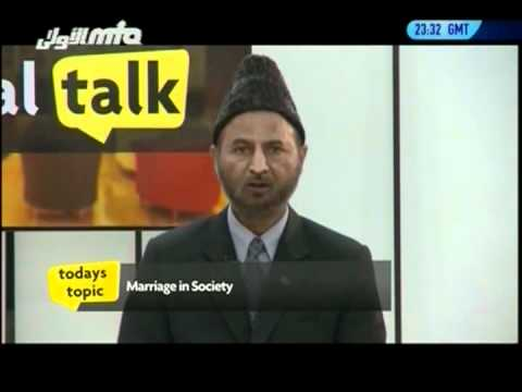 Marriage in Society ~ Real Talk Canada ~ Islam Ahmadiyya