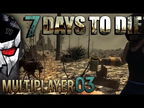 7 Days to Die Multiplayer — «Chainsaw Massacre» — E03 | Docm77