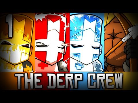 Castle Crashers w/ The Derp Crew (Part 1 - Year 2)