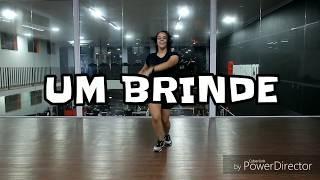Um Brinde - Dennis DJ part. Maiara e Maraisa e Marília Mendonça - (Coreografia) - Mariana Ribeiro