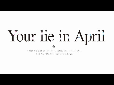 Your lie in April English Trailer