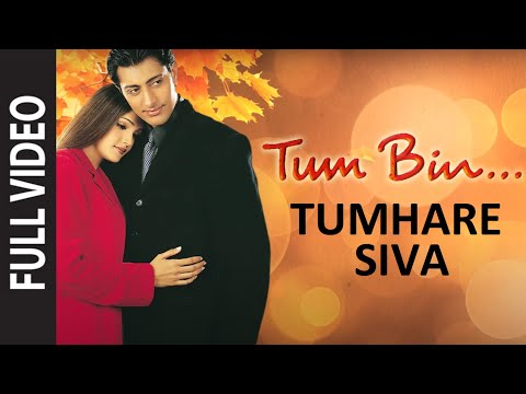 Tumhare Siva (full Song) | Tum Bin... Love Will Find A Way video