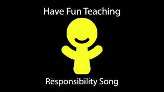 Responsibility Song (Learn Responsibility for Kids - Audio)