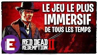 POURQUOI RED DEAD REDEMPTION 2 VA ETRE LE JEU LE PLUS IMMERSIF JAMAIS VU