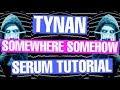 Tynan - Somewhere, Somehow Serum Tutorial [3 FREE DOWNLOADS]
