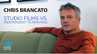 Chris Brancato - Studio Films vs. Independent Filmmaking