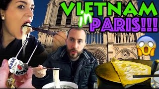 EATING VIETNAMESE FOOD IN PARIS GOURMET TOUR LOW BUDGET TRAVEL TIPS CREPES BAGUETTES FOOD BLOG