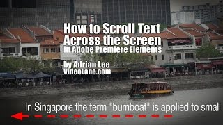 How to Scroll Text Across the Screen  | Adobe Premiere Elements Training #13 | VIDEOLANE.COM