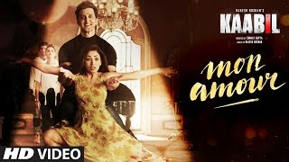 Mon Amour HD Video Song Kaabil Hrithik Roshan Yami Gautam Vishal Dadlani