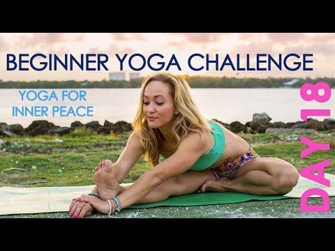 Day 18 Beginner Yoga Challenge - Yoga for Inner Peace