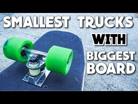 SMALLEST TRUCKS WITH BIGGEST BOARD!!!