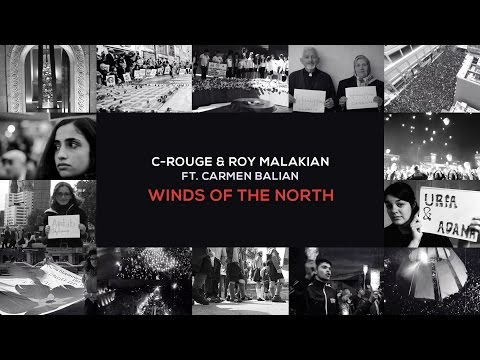 C-rouge & Roy Malakian (Ft Carmen Balian) - Winds of the North