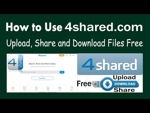 How to Use 4shared.com Free Upload, Share and Download Files Free easily with the service