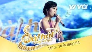 Dòng Sông - Trần Nhật Hà | Tập 3 | Sing My Song - Bài Hát Hay Nhất 2016 [Official]