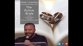 Sunday Service: Here comes the Bride Part 3: The Active Bride
