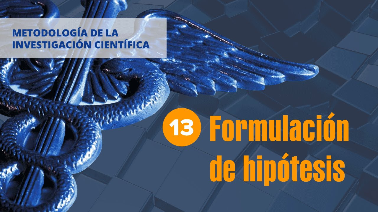 13FormulacionDeHipotesisMetodologiaDeLa