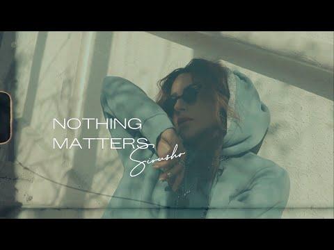 Download Lagu Sirusho - Nothing Matters ( Lyric Video).mp3