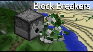 Block Breakers -- Vanilla Minecraft 1.9 Command Blocks