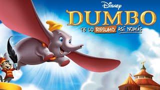 Dumbo | #TeLoResumoAsiNomas 233