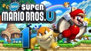Let's Play New Super Mario Bros U Part 1: Super Mario Bros in High Definition