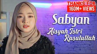 Download lagu SABYAN - AISYAH ISTRI RASULULLAH | COVER