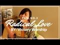 Radical Love By Victory Worship COVER \ PAW No.2 \ ISAIAH SARAH