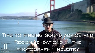 Fake News & Bad Reviews- Tips on how to get sound advice in the photography industry