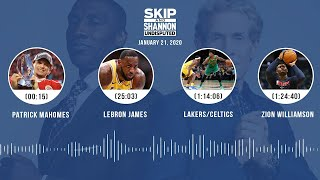 Patrick Mahomes, LeBron James, Lakers/Celtics, Zion Williamson (1.21.20) | UNDISPUTED Audio Podcast